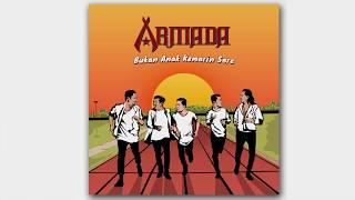 Armada - Bukan Anak Kemarin Sore (Official Audio)