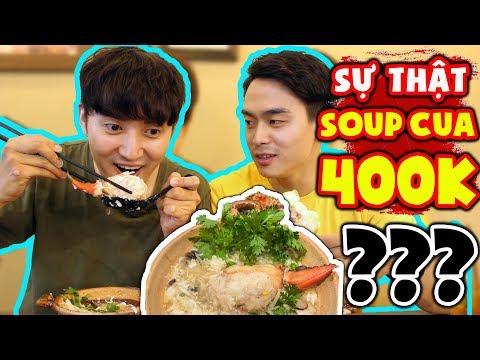 Đi tìm Sự thật về tô Soup Cua 400k mắc nhất Việt Nam ??? - Thời lượng: 11 phút.