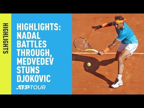 Highlights: Nadal Battles Through, Medvedev Stuns Djokovic | Monte-Carlo 2019