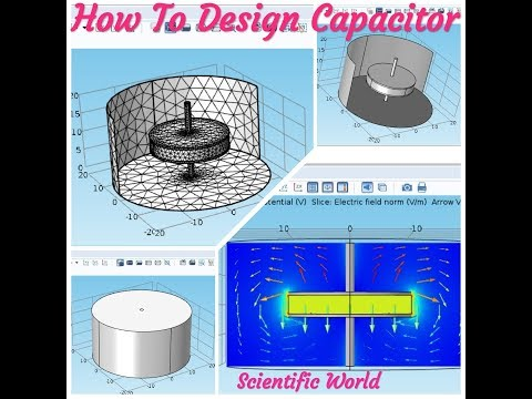 How to Design a capacitor using COMSOL | COMSOL MultiPhysics 5.1 | 2018