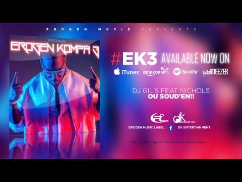 [KOMPA] DJ GIL'S FEAT NICHOLS - OU SOUD'EN - #EROGENKOMPA3