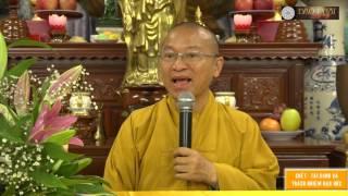 Chết- Tái sanh và trách nhiệm đạo đức - TT. Thích Nhật Từ - 31-03-2016