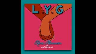 Rome Alexander - L.Y.G. (feat. Rederic)