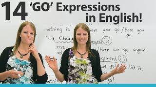 Video Learn 14 GO Expressions in English MP3, 3GP, MP4, WEBM, AVI, FLV Juli 2018