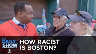 Video How Racist Is Boston? | The Daily Show MP3, 3GP, MP4, WEBM, AVI, FLV Oktober 2018