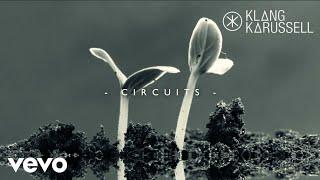 Klangkarussell - Circuits