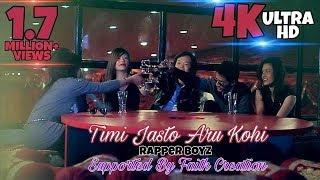Timi Jasto Aru Kohi - Official Music Video (Rapper Boyz)