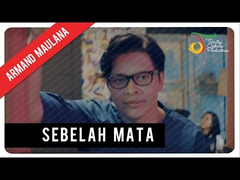 Download Lagu Armand Maulana - Sebelah Mata | Official Video Clip Music Video