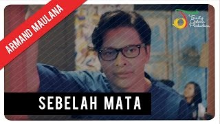 Download lagu Armand Maulana Sebelah Mata Mp3