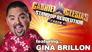Gina Brillon – Gabriel Iglesias presents: StandUp Revolution! (Season 3)