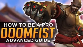 Doomfist is a brand new hero in Overwatch Gameplay but his strengths have been quickly actualized by the best players in the world who show where he is most lethal. With a rocket punch looming every 4 seconds during the midfight, swarming heroes that fight in the scrum are always at risk to crowd control and potentially a one hit kill from the massive gauntlet. A lot is yet to be learned about Doomfist, and we're sure much is to change, but this guide is designed to teach you to take advantage of the skills the pros have developed thus far. Keep strong and Doomfist on! GL HF! -FCheck out Seagull and Tviq on Twitch!https://www.twitch.tv/tviquehttps://www.twitch.tv/a_seagullSubscribe here - http://bit.ly/2aN1OuOWe are YOUR OVERWATCH:Destiny Channel: https://www.youtube.com/channel/UCb4Jomiox07xosU843EYTiwPatreon - https://www.patreon.com/YourOverwatchTwitter - https://twitter.com/youroverwatchytTwitch - https://www.twitch.tv/youroverwatch Discord Server:https://discordapp.com/invite/youroverwatchFREEDO's personal channel for Overwatch esports talk and more!https://www.youtube.com/user/xfreeedo