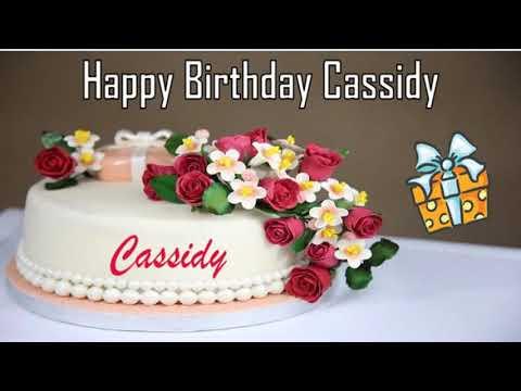 Happy birthday quotes - Happy Birthday Cassidy Image Wishes