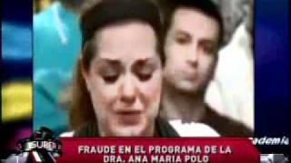 SuperXclusivo - Fraude En El Programa De La Dra. Ana María Polo