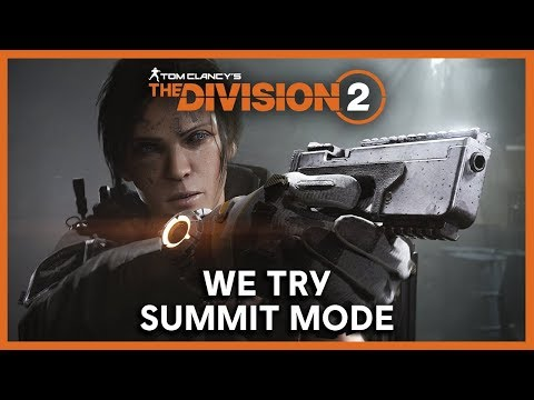 The Division 2: Summit Mode and Season 3 Gameplay Livestream | Ubisoft [NA]