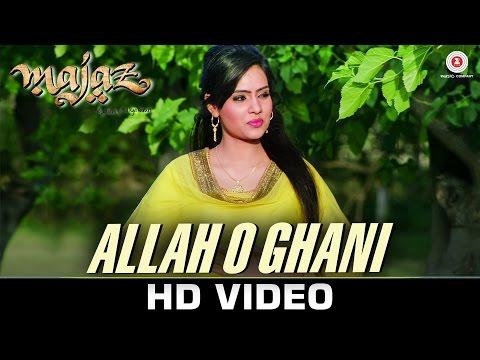 Allah O Ghani (Sufiyana) - Majaz - Ae Gham-e-Dil K