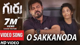 Video O Sakkanoda Full Video Song - Guru Video Songs - Venkatesh, Ritika Singh MP3, 3GP, MP4, WEBM, AVI, FLV Juli 2018