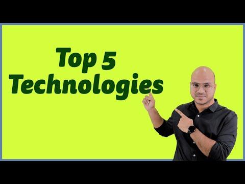 Top 5 Technologies in 2018