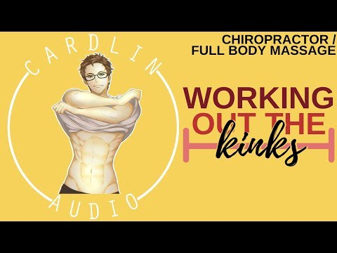 ASMR Voice: Working out the kinks [M4F] [Chiropractor] [Body Massage] [Masseusse]