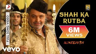 Nonton Agneepath   Shah Ka Rutba Video   Hrithik Roshan  Rishi Kapoor Film Subtitle Indonesia Streaming Movie Download