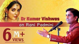 Video Dr Kumar Vishwas on Rani Padmini MP3, 3GP, MP4, WEBM, AVI, FLV Juni 2019
