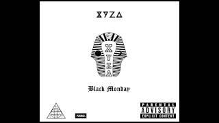 Download Lagu XYZA - Black Monday Mp3