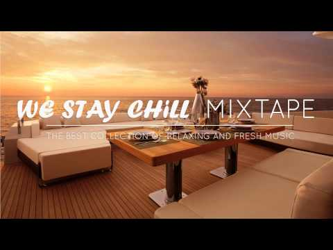 We Stay Chill | Mixtape | Summer | 2015 | Incl. Kygo,Thomas Jack And More
