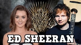 Ed Sheeran will be making a cameo in Game of Thrones Season 7 so it's time to speculate on what I think the role could be.