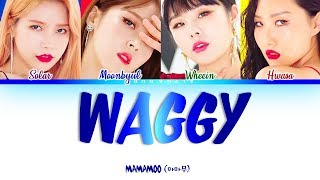 MAMAMOO (마마무) - WAGGY [쟤가 걔야] Color Coded 가사/Lyrics [Han|Rom|Eng]