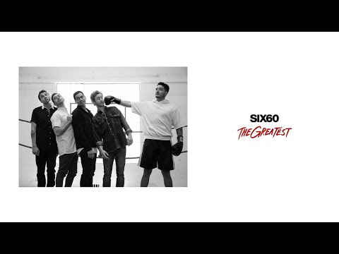 SIX60 - The Greatest Audio