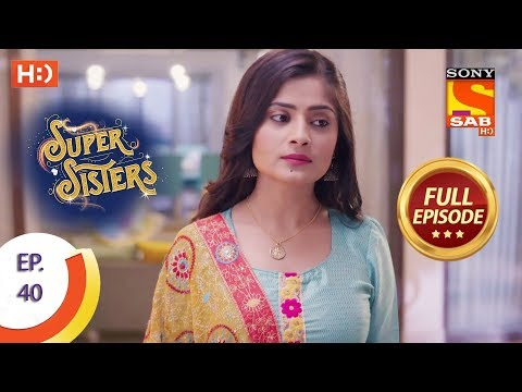 Super Sisters - Ep 40 - Full Episode - 28th September, 2018
