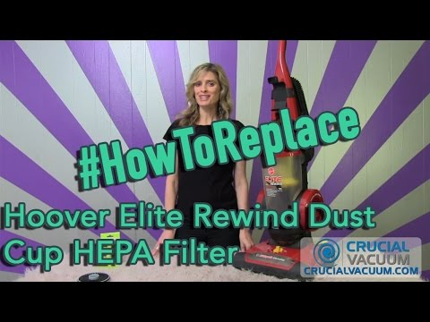 Change Your Hoover Elite Rewind Vacuum Cleaner Dust Cup HEPA Filter Part # 59157055