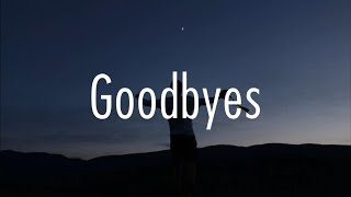 Video Post Malone - Goodbyes (Lyrics) ft. Young Thug MP3, 3GP, MP4, WEBM, AVI, FLV Agustus 2019