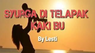 Syurga Di Telapak Kaki Ibu ~ Lesti   Lirik & Lagu