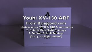 Youbi XV-130 ARF Review - Part 1 Video