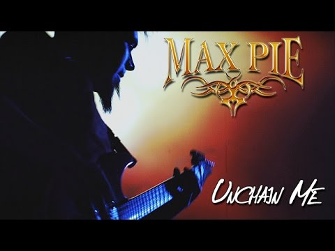 Max Pie [ Progressive Power Metal Band ] - Unchain Me (Official Video)