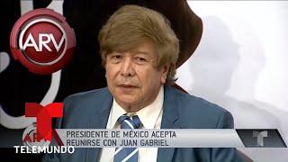 AMLO aceptó reunirse con Juan Gabriel | Al Rojo Vivo