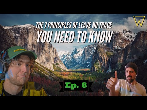 HOW TO Leave No Trace VS Outdoor Scumbags | Ep. 8