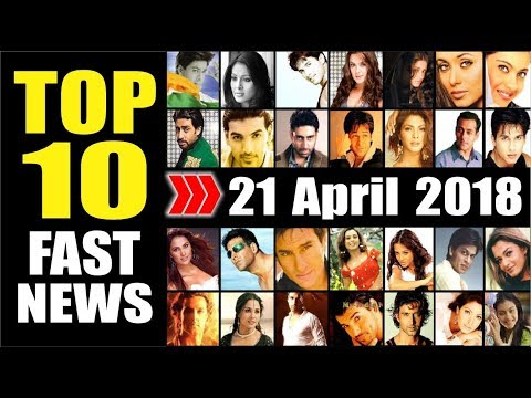 Latest Entertainment News From Bollywood | 21st April 2018