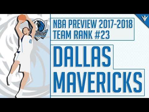 Dallas Mavericks | 2017-18 NBA Preview (Rank #23)