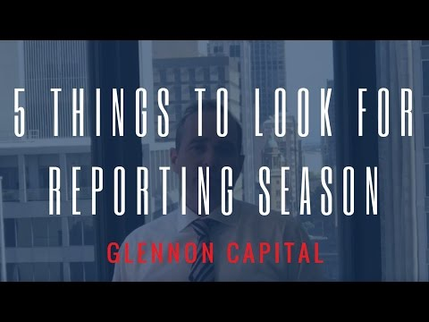 5 Things To Look For This Reporting Season