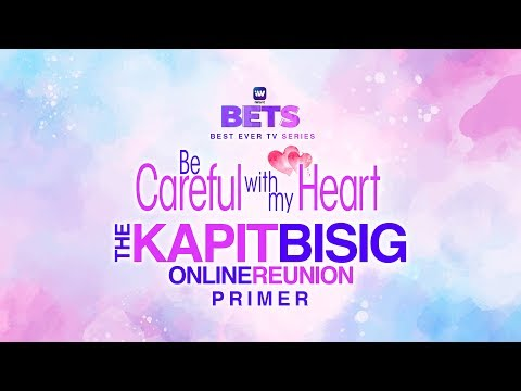 FULL: Be Careful With My Heart Online Reunion | iWant BETS