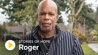 Roger's Story of Hope