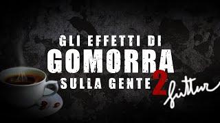 gli effetti di GOMORRA LA SERIE sulla gente #2 - YouTube