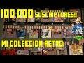 Mi Colecci n De Videojuegos Retro especial 100 000 Susc