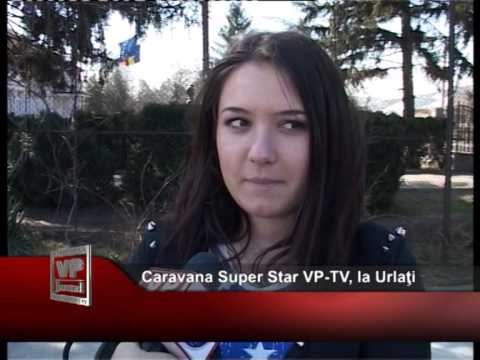 Caravana Super Star VP-TV, la Urlaţi