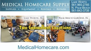 Medical Homecare Supplies