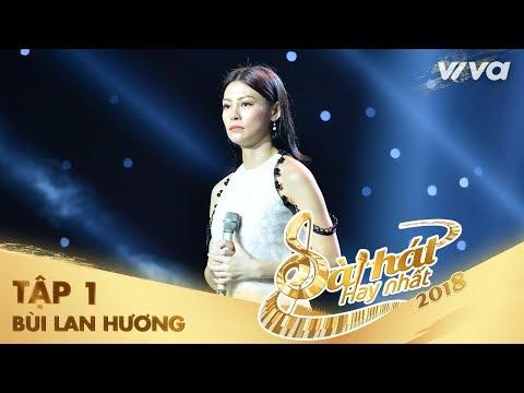 Mâu Thuẫn - Bùi Lan Hương | Tập 1 Sing My Song - Bài Hát Hay Nhất 2018 - Thời lượng: 12:10.