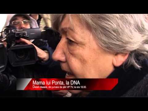 Diseară la știri VP TV: Mama lui Ponta, la DNA