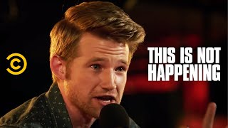 Video Will Weldon - The Worst Second Date Ever - This Is Not Happening - Uncensored MP3, 3GP, MP4, WEBM, AVI, FLV September 2019