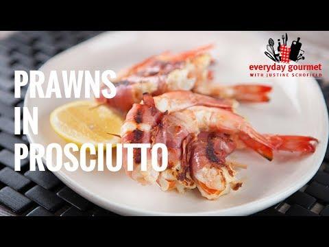 Prawns in Prosciutto|Everyday Gourmet S7 E6